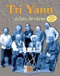 Tri Yann, éclats de vivre